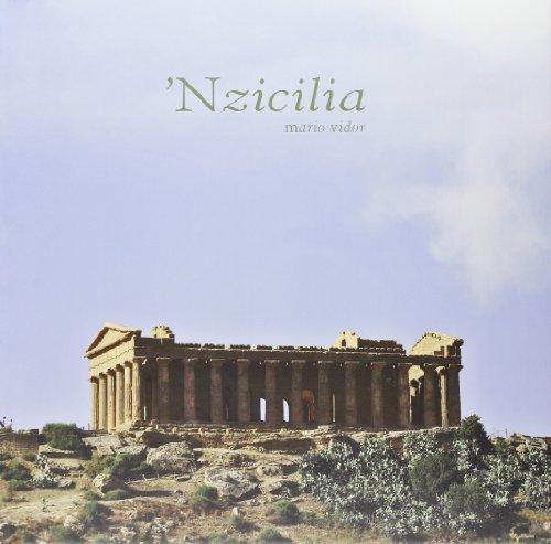 'Nzicilia. Ediz. italiana e inglese por Mario Vidor