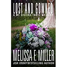 Lost and Gowned: Rosemary's Wedding (A We Sisters Three Mystery Book 4) (English Edition)