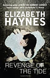 Revenge of the Tide by Elizabeth Haynes (2012-03-15)