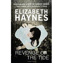 Revenge of the Tide by Elizabeth Haynes (March 15, 2012) Paperback