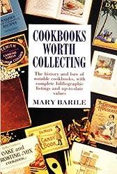 Cookbooks Worth Collecting