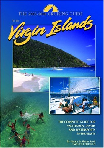 Cruising Guide to the Virgin Islands: The Complete Guide for Yachtsmen, Divers and Watersports Enthusiasts Test