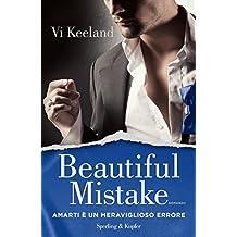 Beautiful mistake (versione italiana): Amarti è un meraviglioso errore (KeelandMania Vol. 3)