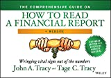 Comprehensive Guide on How to Read a Financial Report: Wringing Vital Signs out of the Numbers + Website