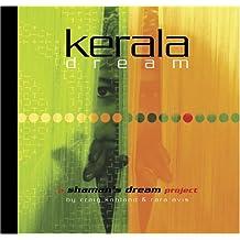 Kerala Dream: A Shaman's Dream Project