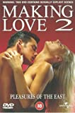 Making Love: 2 - Pleasures Of The East [DVD]