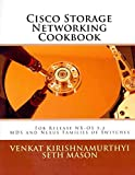 [(Cisco Storage Networking Cookbook : For Nx-OS Release 5.2 MDS and Nexus Families of Switches)] [By (author) Seth Mason ] published on (November, 2011)