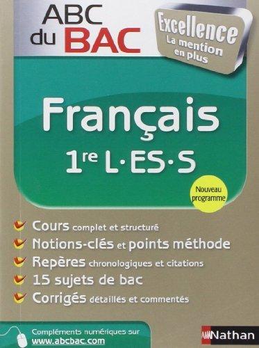 ABC du BAC Excellence Français 1re L.ES.S de Françoise Cahen-Pinon (7 juillet 2011) Broché