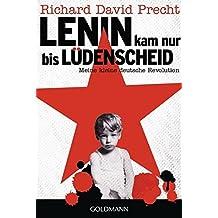 Lenin kam nur bis L??denscheid: Meine kleine deutsche Revolution by Richard David Precht (2015-12-21)