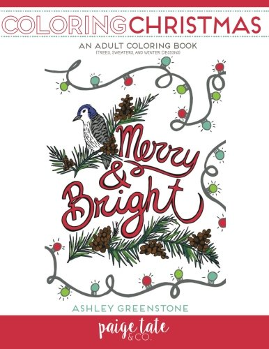 Weihnachten Erwachsene Sweatshirt (Coloring Christmas: An Adult Coloring Book (Trees, Sweaters, and Winter Designs))