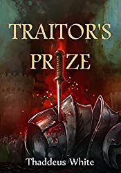 Traitor's Prize (The Bloody Crown Trilogy Book 2)