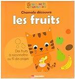 Chamalo découvre les fruits - Flammarion - 17/03/2008