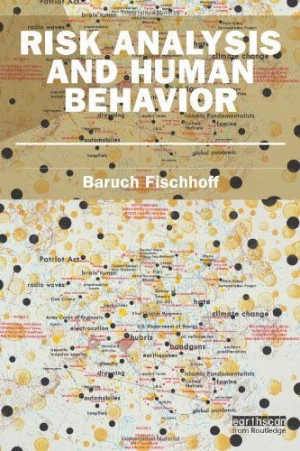 Risk Analysis and Human Behavior (Earthscan Risk in Society) by Baruch Fischhoff (2012-02-08)