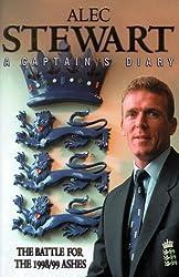 Alec Stewart: A Captain's Diary