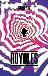 Royales : 16 clones, une princesse par Versi