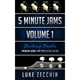 5 Minute Jams: Premium Songs for Practicing Guitar (Free Backing Tracks) (English Edition)
