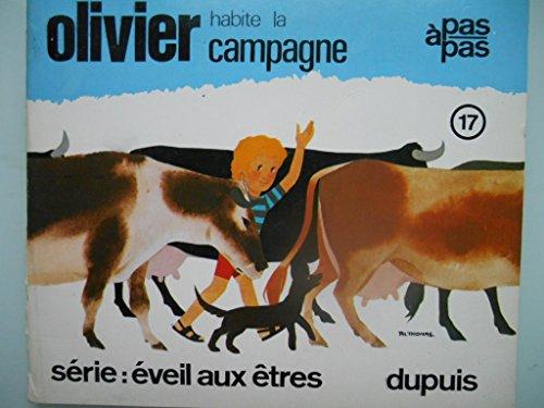 Olivier habite la campagne