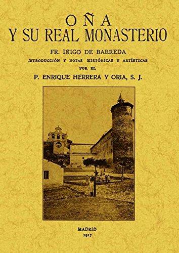Oña y Su Real Monasterio por Íñigo Gómez Barreda