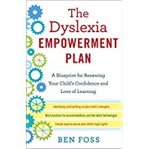 The Dyslexia Empowerment Plan: A Blueprint for Renewing Your Child's Confidence and Love of Learning (English Edition)