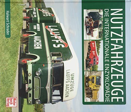 Nutzfahrzeuge: Die internationale Enzyklopädie