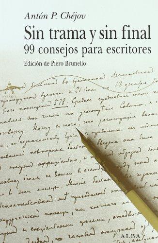 Sin trama y sin final (Clásica) por Antón P Chéjov