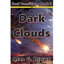 Dark Clouds (Soul Transition Book 3)