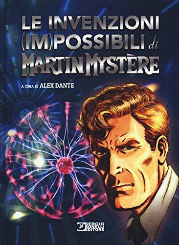 Le invenzioni impossibili di Martin Mystère