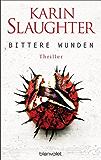 Bittere Wunden: Thriller (Georgia-Serie 4)