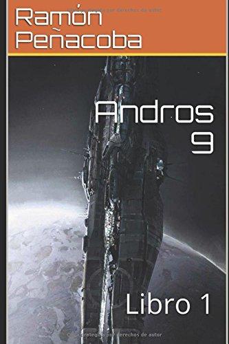 Descargar Libro Libro Andros 9: Libro 1 de Ramón Peñacoba