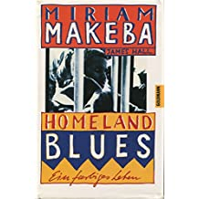 Homeland Blues. Ein farbiges Leben