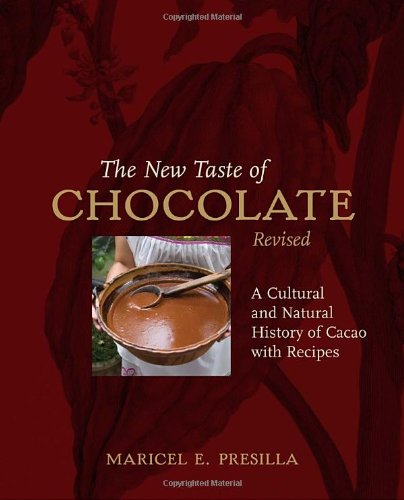 The New Taste Of Chocolate ecipes REVISED 30+ recipes