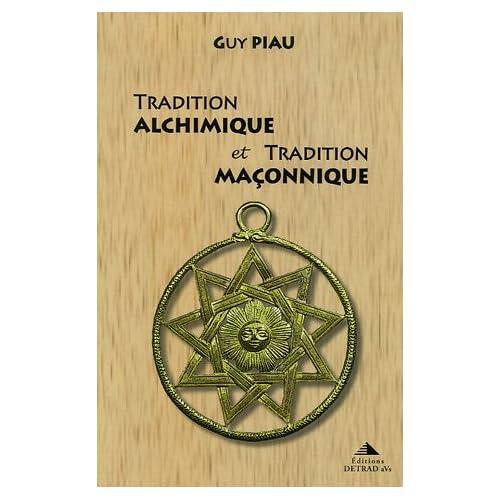 Tradition alchimique et tradition maçonnique
