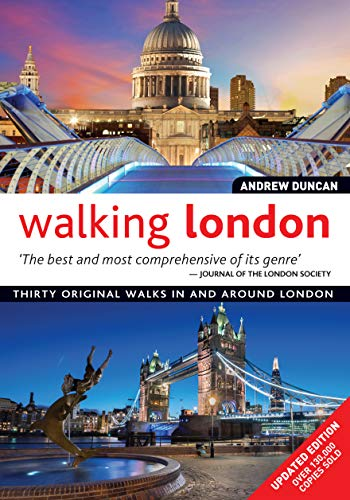 Walking London, Rev Edn: Thirty Original Walks in and Around London por Andrew Duncan