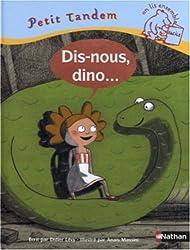 Dis-nous, Dino !