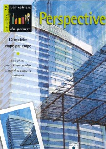 Perspective : 12 modèles étape par étape