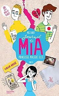 Journal de Mia, tome 9 : Coeur brisé par Meg Cabot