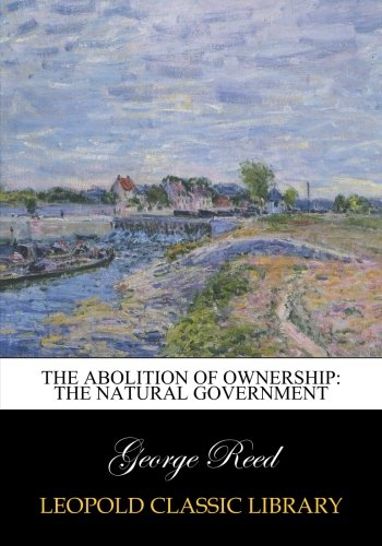 The abolition of ownership: the natural government