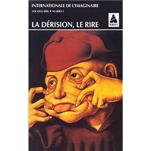 Internationale de l'imaginaire, tome 3 : La Dérision, le rire