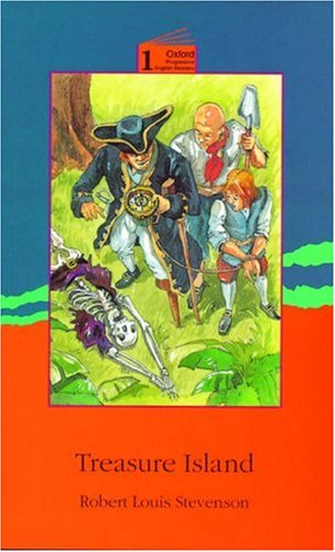 Treasure Island Niveau: 1: 1400 Headwords (Oxford Progressive English Readers)