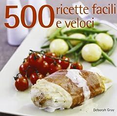 Idea Regalo - 500 ricette facili e veloci