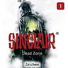 SINCLAIR - Dead Zone: Folge 01: Zeichen. (Staffel 1).