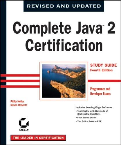 Complete JavaTM 2 Certification Study Guide (Programmer and Developer Exams) par Philip Heller