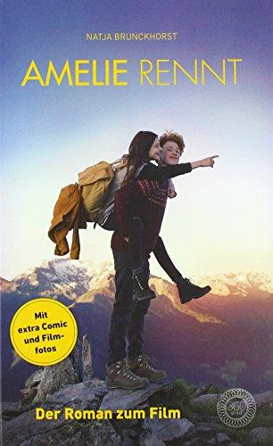 Buchseite und Rezensionen zu 'Amelie rennt: Der Roman zum Film' von Natja Brunckhorst