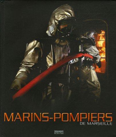 Le bataillon des Marins-Pompiers de Marseille par Carlo Zaglia