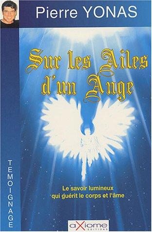 Sur les ailes d'un ange par Pierre Yonas