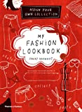 ISBN: 0500650039 - My Fashion Lookbook: Design Your Own Collection
