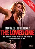 Michael Hutchence - The Loved One [DVD]