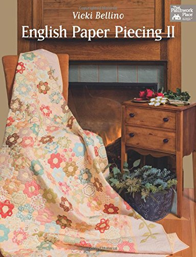 English Paper Piecing II (That Patchwork Place) -