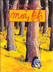 """Afficher """"Moi, Fifi"""""""