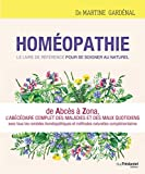 Homéopathie - Le livre de référence pour se soigner au naturel